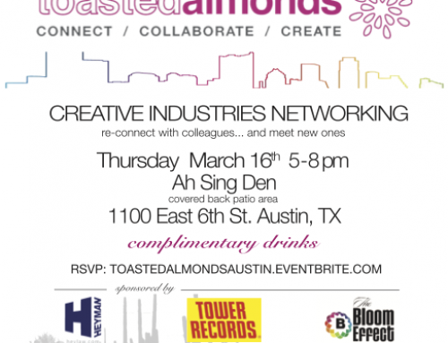 Toasted Almonds Creative Network Event @ SXSW